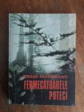 Fermecatoarele poteci - Gellu Paltineanu (vanatoare) /  R3P1F