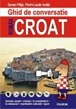 Cumpara ieftin Ghid de conversatie roman-croat/Goran Filipi, Florin-Lazar Ionila