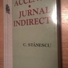 C. Stanescu - Accente. Jurnal indirect (1996-2003), (Editura Albatros, 2003)