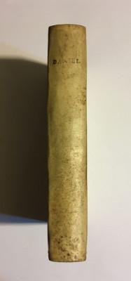 Cartea profetului DANIEL - Vechiul Testament (BIBLIA Sacy, Paris - 1715) foto