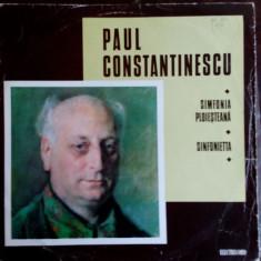 DISC LP: PAUL CONSTANTINESCU - SIMFONIA PLOIESTEANA/SINFONIETTA(ECE 01012/1975)