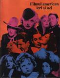 """Poster """"filmul american ieri şi azi"""""""