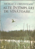 Alte intamplari de vanatoare - Nicolae Cristoveanu