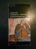 VIKTOR LAZAREV - ORIGINILE RENASTERII ITALIENE PROTORENASTEREA