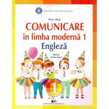 Comunicare in limba moderna 1 engleza, manual pentru clasa I, autor Diana Latug