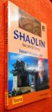 Shaolin Nei Jin Qi Gong Tehnici de vindecare - Peter Fenton