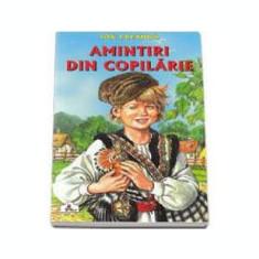 Amintiri din copilarie - Colectia Piccolino