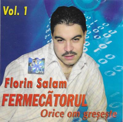 CD Florin Salam Fermecãtorul – (Vol. 1) Orice Om Greșește, original, manele foto