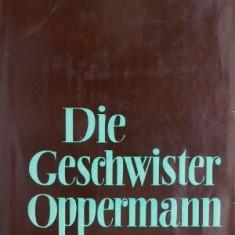 Die Geschwister Oppermann – Lion Feuchtwanger