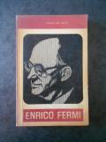 PIERRE DE LATIL - ENRICO FERMI. CRISTOFOR COLUMB AL ATOMULUI