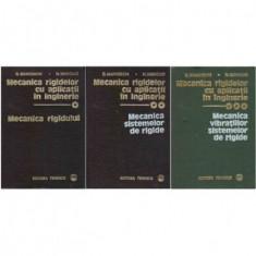Mecanica rigidelor cu aplicatii in inginerie Vol. I, II, III