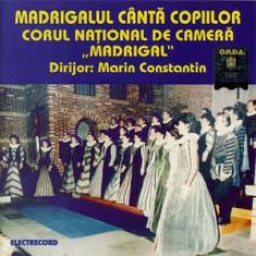 """CD Corul Național de Cameră """"Madrigal"""" – Madrigalul Cântă Copiilor, original"""