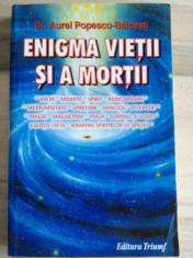 Enigma vietii si a mortii- Aurel Popescu-Balcesti foto