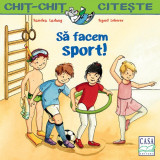 """Sa facem sport!""- Sandra Ladwig, Casa, 2019, Editura Casa"