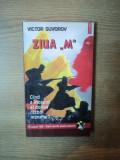 """ZIUA """"M"""" CAND A INCEPUT AL DOILEA RAZBOI MONDIAL ? de VICTOR SUVOROV , 1998"""
