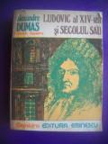 HOPCT  LUDOVIC AL XIV LEA SI SECOLUL SAU/ALEXANDRE DUMAS  - 1977 - 557   PAGINI