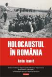 Holocaustul in Romania | Radu Ioanid, Polirom