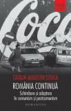 Romania continua. Schimbare si adaptare in comunism si postcomunism/Catalin Augustin Stoica