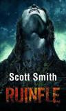 Ruinele/Scott Smith
