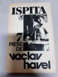 Vaclav Havel - Ispita - 7 piese de tetru