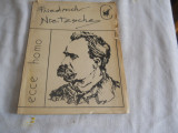 ECCE HOMO - FRIEDRICH NIETZSCHE, 1991 Carte noua