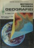 Metodica predarii geografiei la clasele I-IV –Man.pentru cls. a XI-a (Stoica D)