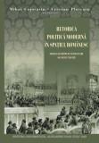 Retorica politică modernă în sp românesc (sec. 17-19), M.Cojocariu, C. Ploscaru