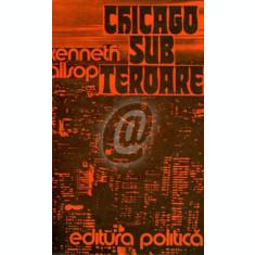 Chicago sub teroare (Ed. Politica)