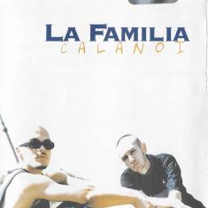 La Familia – Calanoi, caseta audio, originala, holograma