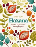 Hazana: Recetas Vegetarianas de Origen Jud