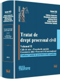 Tratat de drept procesual civil. Vol. II | Ioan Les, Calina Jugastru, Sebastian Spinei, Adrian Circa, Eugen Huruba, Verginel Lozneanu