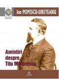 Amintiri despre Titu Maiorescu | Ion Popescu-Sireteanu