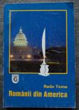 Radu Toma - Românii din America (Românii în cele 2 Americi:o experiență etnică..