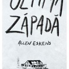 Ultima zapada - Allen Eskens