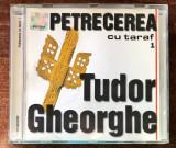 Tudor Gheorghe – Petrecerea Cu Taraf 1 (1 CD)
