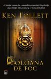 Coloana de foc, Ken Follett