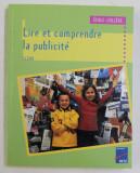 LIRE ET COMPRENDRE LA PUBLICITE - ECOLE - COLLEGE par THOMAS ROUCHIE , 2000