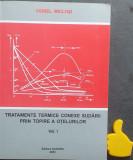 Tratamente termice conexe sudarii prin topire a otelurilor Viorel Miclosi Vol I