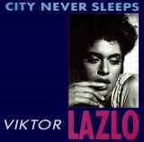 "Vinil Viktor Lazlo – City Never Sleeps Vinyl, 12"", 45 RPM (VG)"