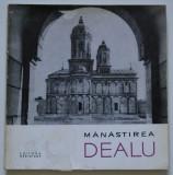 Constantin Bălan - Mănăstirea Dealu (col. 'Monumente istorice. Mic îndreptar')