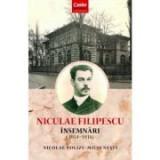 Niculae Filipescu. Insemnari (1914 - 1916) - Nicolae Polizu-Micsunesti