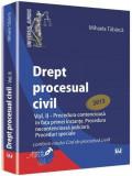 Drept procesual civil Vol. al II-lea | Mihaela Tabarca, Univers Juridic