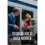 Secolul XXI si Casa Regala, Curtea Veche Publishing