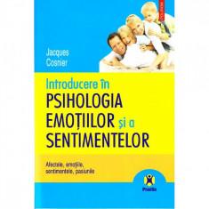 Introducere in psihologia emotiilor si a sentimentelor - Jacques Cosnier