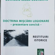 CORNELIU ZELEA CODREANU DOCTRINA MISCARII LEGIONARE 2014 MISCAREA LEGIONARA 240P