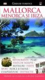 Ghid turistic - Mallorca, Menorca si Ibiza/***, Rao