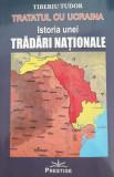 Tratatul cu Ucraina | Tiberiu Tudor, Prestige