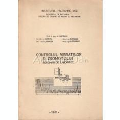 Controlul Vibratiilor Si Zgomotului. Indrumar De Laborator - M. Gafitanu