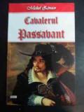 Cavalerul Passavant - Michel Zevaco ,544768
