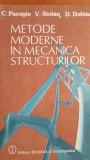 Metode moderne in mecanica structurilor- C. Pacoste, V. Stoian